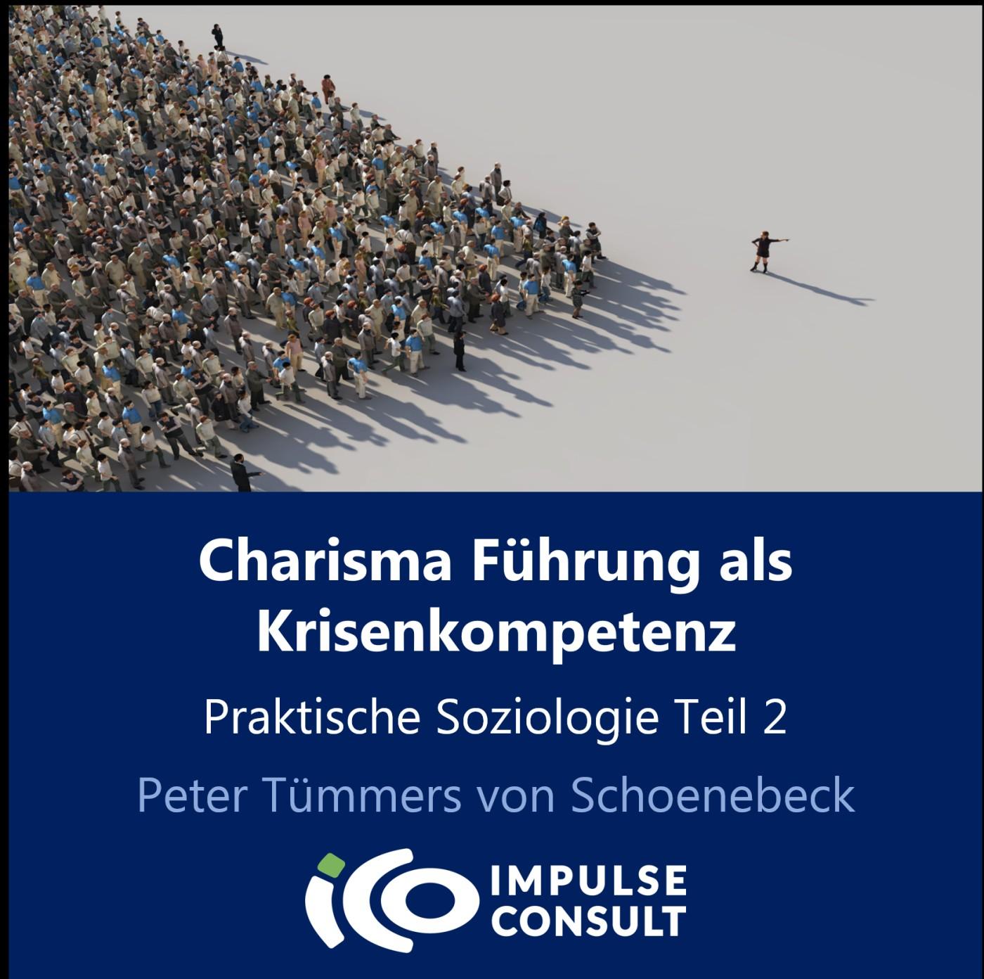 Charisma-Führung als Krisenkompetenz
