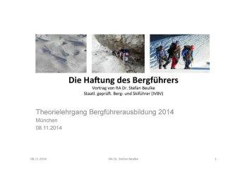 HAFTUNG DES BERGF+£HRERS (BF-Lehrgang 2014)