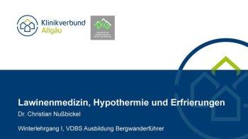 210313 Lawinenmedizin und Hypothermie Ausbildung Bergwanderführer 2021 Zusammenfassung